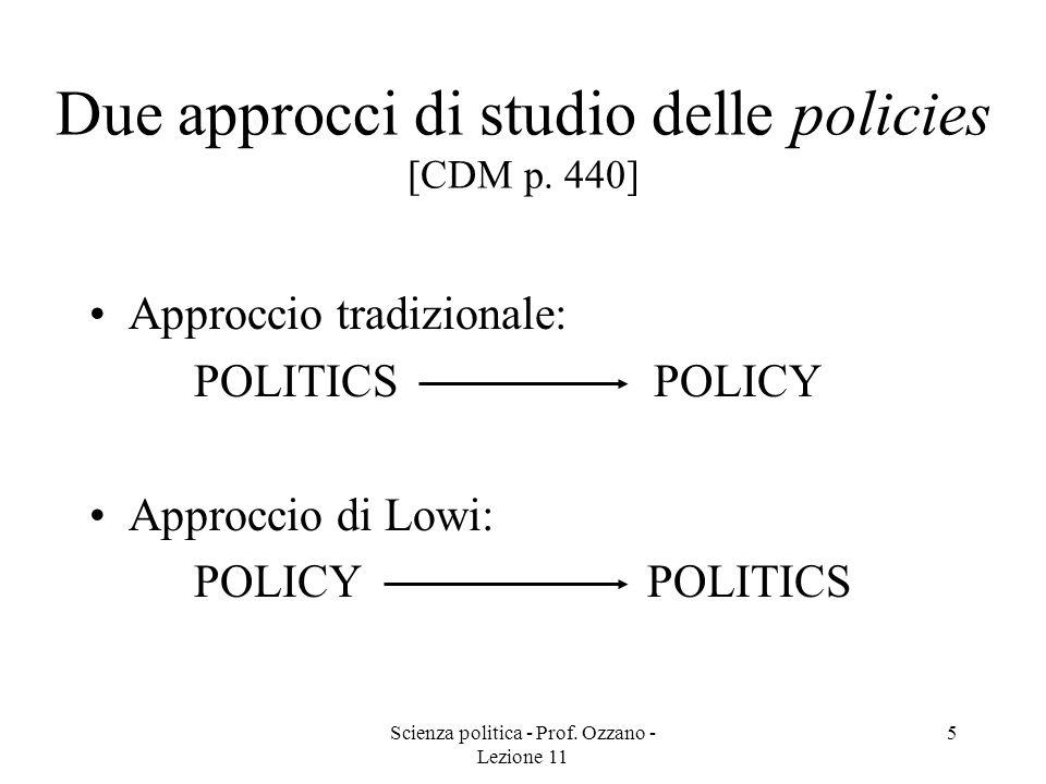 Due approcci di studio delle policies [CDM p. 440]